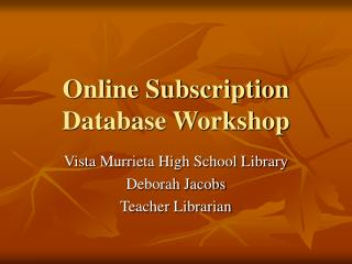Online Subscription Database Workshop