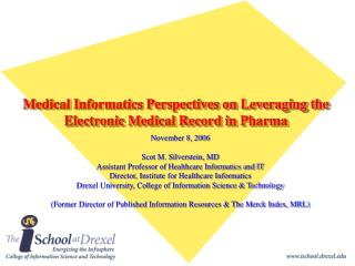Medical Informatics Perspectives on Leveraging the Electronic Medical Record in Pharma