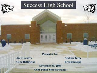 Success High School