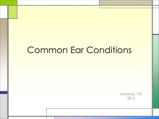 Common Ear Conditions