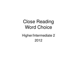 Close Reading Word Choice