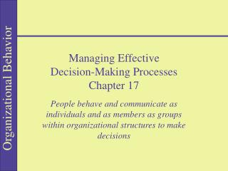 Managing Effective Decision-Making Processes Chapter 17