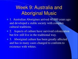Week 9: Australia and Aboriginal Music