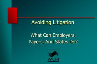 Avoiding Litigation
