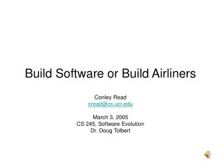 Build Software or Build Airliners