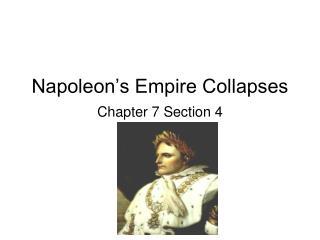 Napoleon's Empire Collapses