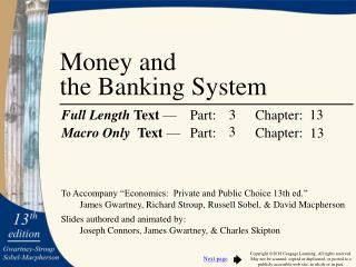 Money and  the Banking System