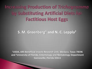 Increasing Production of  Trichogramma  by Substituting Artificial Diets for Factitious Host Eggs