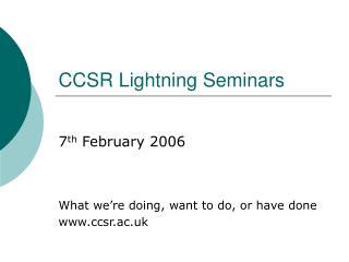 CCSR Lightning Seminars
