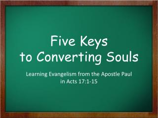 Five Keys to Converting Souls