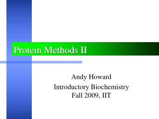 Protein Methods II
