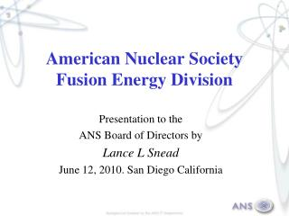 American Nuclear Society Fusion Energy Division