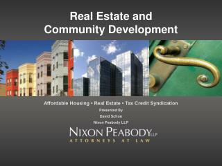 Real Estate and  Community Development