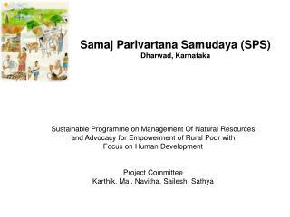 Samaj Parivartana Samudaya (SPS) Dharwad, Karnataka
