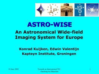 ASTRO-WISE