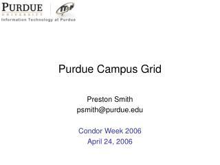 Purdue Campus Grid