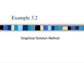 Example 3.2