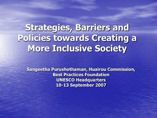 Strategies, Barriers and Policies towards Creating a More Inclusive Society