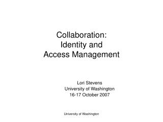Collaboration:  Identity and  Access Management