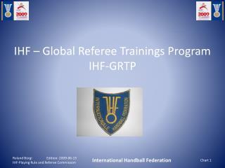 IHF  – Global Referee Trainings Program IHF-GRTP