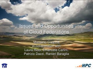 Issues and Opportunities  of Cloud Federations