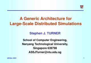 A Generic Architecture for  Large-Scale Distributed Simulations