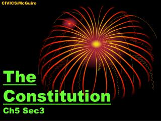 The Constitution Ch5 Sec3