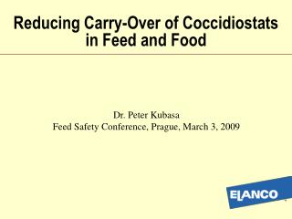 Reducing Carry-Over of Coccidiostats in Feed and Food