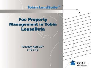 Fee Property Management in Tobin LeaseData