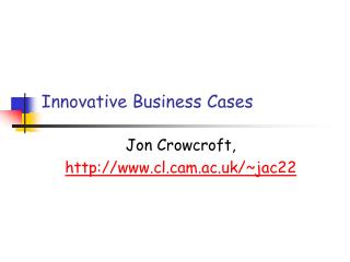 Innovative Business Cases