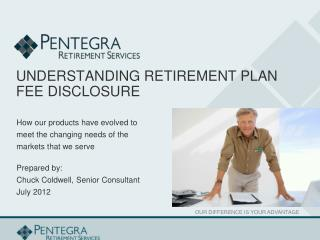 UNDERSTANDING RETIREMENT PLAN  FEE DISCLOSURE