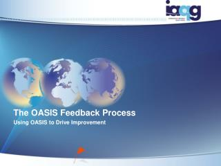 The OASIS Feedback Process