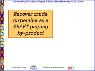 Recover crude turpentine as a KRAFT pulping by-product
