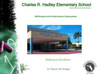 Charles R. Hadley Elementary School