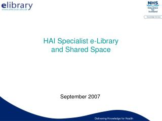 HAI Specialist e-Library and Shared Space
