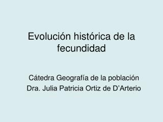 Evolución histórica de la fecundidad