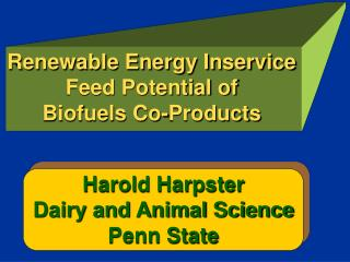 Renewable Energy Inservice Feed Potential of  Biofuels Co-Products