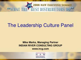 The Leadership Culture Panel