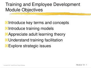 Training and Employee Development  Module Objectives