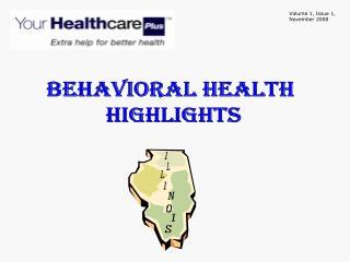 Behavioral Health  Highlights