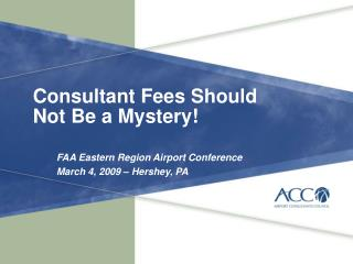 Consultant Fees Should Not Be a Mystery!