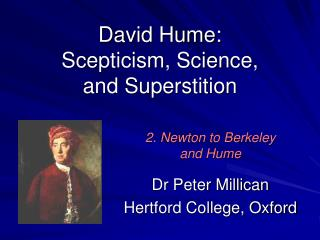 David Hume: Scepticism, Science, and Superstition
