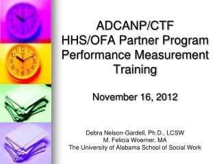 ADCANP/CTF  HHS/OFA Partner Program Performance Measurement Training November 16, 2012