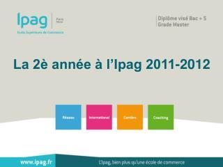 La 2è année à l'Ipag 2011-2012