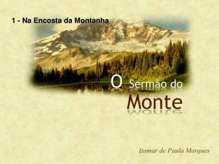 1 - Na Encosta da Montanha