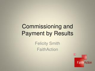 Commissioning and  Payment by Results