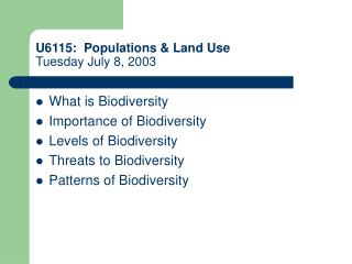 U6115:  Populations & Land Use Tuesday July 8, 2003