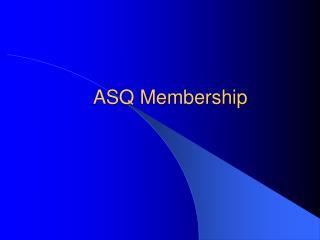 ASQ Membership