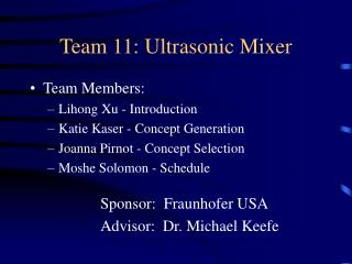 Team 11: Ultrasonic Mixer