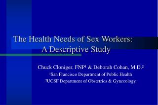 The Health Needs of Sex Workers:  A Descriptive Study